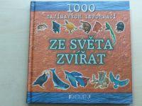 1000 zajímavých informací ze světa zvířat (2002)