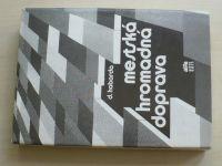 Ing. Habarda - Mestská hromadná doprava (1984) slovensky