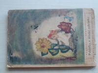 Ptáčková-Pilátová - Pohádky z dětské zahrádky (1943)