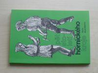 Skalníková - Pět století hornického kroje (1986)
