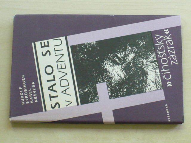 Ströbinger, Nešvera - Stalo se v adventu - Čihošťský zázrak (1991)
