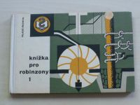Suk, Šupiter, Studenovský - Knížka pro robinsony 1 (1964)