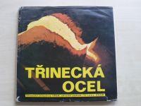 Třinecká ocel - Třinecké železárny VŘSR n. p. Třinec (1974)