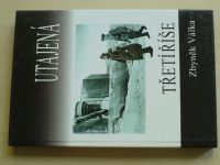 Válka - Utajená Třetí říše (2011)