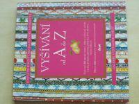 Vyšívání od A do Z (2004)