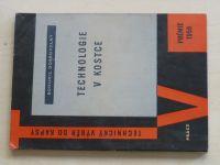 Dobrovolný - Technologie v kostce - Hornictví, hutnictví, strojírenská technologie (1959)