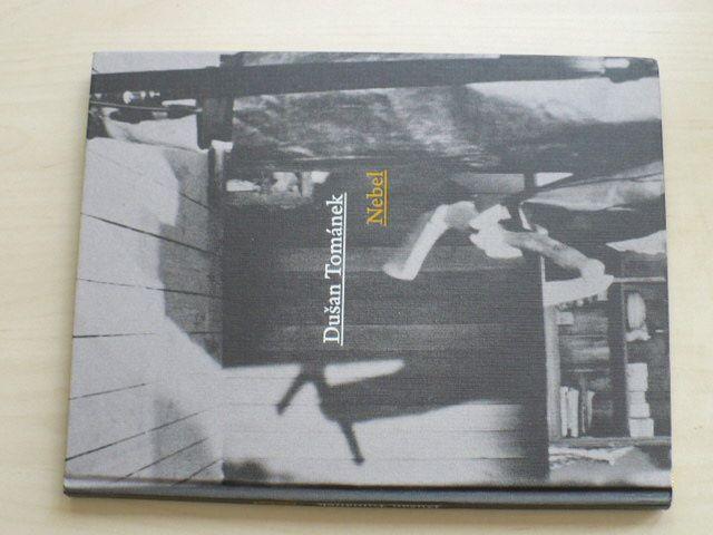 Dušan Tománek - Nebel (2011) fotografie z natáčení filmu