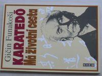 Funakoši - Karatedó - Má životní cesta (1994)