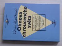 MacDonald - Obnova zhrouceného světa (2006)