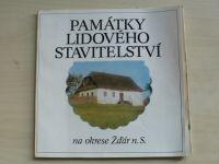 Památky lidového stavitelství na okrese Žďár n.S. (1982)