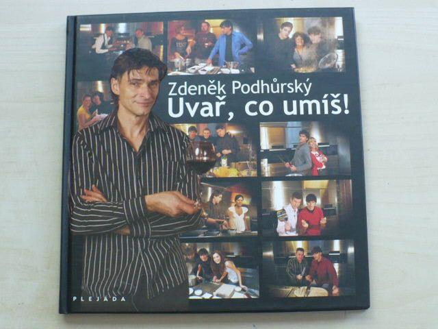 Podhůrský - Uvař, co umíš! (2010)