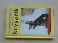 Pražský krysařík - Monografie psích plemen (2004)