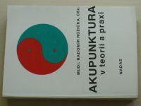 Růžička - Akupunktura v teorii a praxi (1990)
