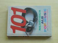 Klusák - 101 největších alb pop-music ( od Elvise po Radiohead) (2006)