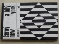 Mucha - Černý a bílý New York (1966)