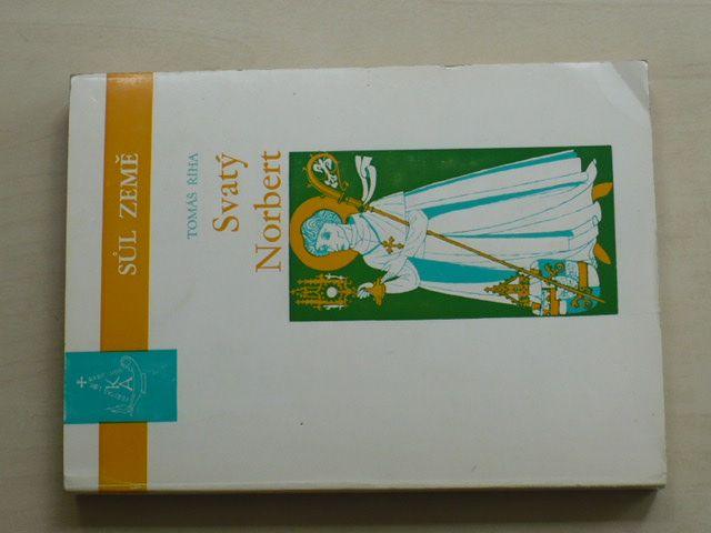 Říha - Svatý Norbert a jeho dílo (Řím 1971) Sůl země