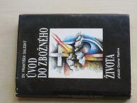 Sv. František Saleský - Úvod do zbožného života (1990) překlad O. Radina