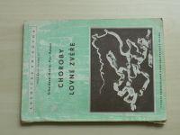 Erhardová, Kotrlý, Páv, Ryšavý - Choroby lovné zvěře (SZN 1953)