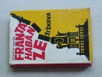 Franta Sauer - Franta Habán ze Žižkova (1965)