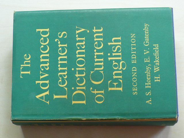 Hornby, Gatenby, Wakefield - The Advanced Learner´s Dictionary of Current English (1963)