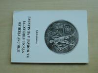 Indra - Stručný přehled vývoje střelectví na Moravě a ve Slezsku  (2004)