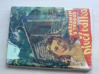 """Kovář - Prázdniny v táboře """"Dívčí válka"""" (1947) Příběh dívčí družiny"""