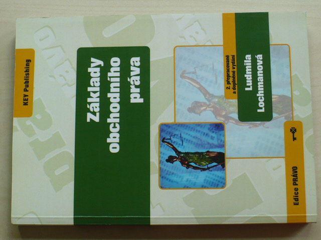 Lochmanová - Základy obchodního práva (2011)
