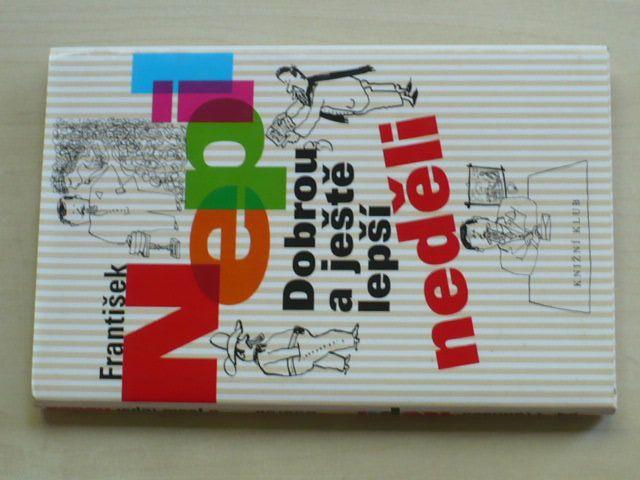 Nepil - Dobrou a ještě lepší neděli (2008)