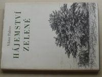 Palivec - Hájemství zelené (1981)