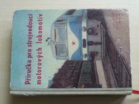 Příručka pro strojvedoucí motorových lokomotiv (Nadas 1962)