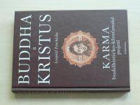 Procházka - Buddha a Kristus (2003)