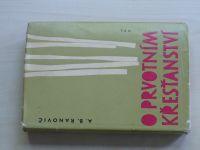 Ranovič - O prvotním křesťanství (1963)
