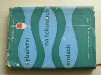 Šimek - Rybářství na tekoucích vodách (SZN 1959)