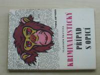 Škutina - Kriminalistický případ s opicí (1969)