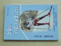 Soumar, Bolek - Běh na lyžích (2001)