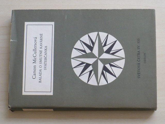 Světová četba sv. 533 - McCullersová - Balada o smutné kavárně; Svatebčanka (1985)