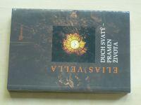 Vella - Duch svatý - Pramen života (2006)