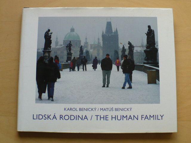 Karol Benický / Matúš Benický - Lidská rodina / The human family (2006)