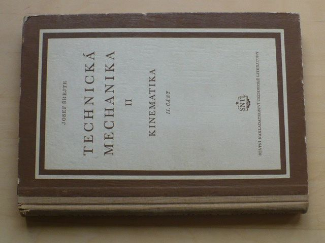 Šrejtr - Technická mechanika II. - Kinematika (SNTL 1955)