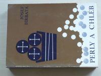 Josef Hrbata - Perly a chléb 1. (Řím 1969)