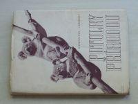 Kratochvíl, Stříbrský - Potulky přírodou (1945)
