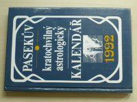 Pasekův kratochvilný astrologický kalendář 1992 (1991)