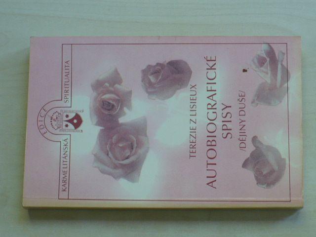 """Svatá Terezie z Lisieux - Autobiografické spisy """"dějiny duše"""" (1991)"""