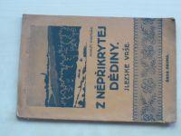 Chamrád - Z něpřikrytej dědiny. Slezské vrše. (1919) podpis autora