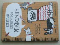 Correllová - Kreativní kreslení pro pejskomily - 50 inspirujících návrhů pro milovníky psů (2015)