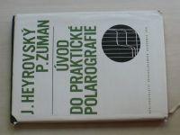 Heyrovský, Zuman - Úvod do praktické polarografie (1964)