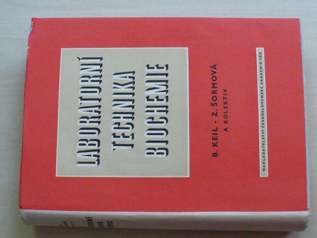 Keil, Šormová a kol. - Laboratorní technika biochemie (1959)