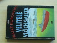 Kurowski - Velitelé vlčích smeček (1995) německé ponorky