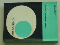 Teilhard de Chardin - Chuť žít (1970)