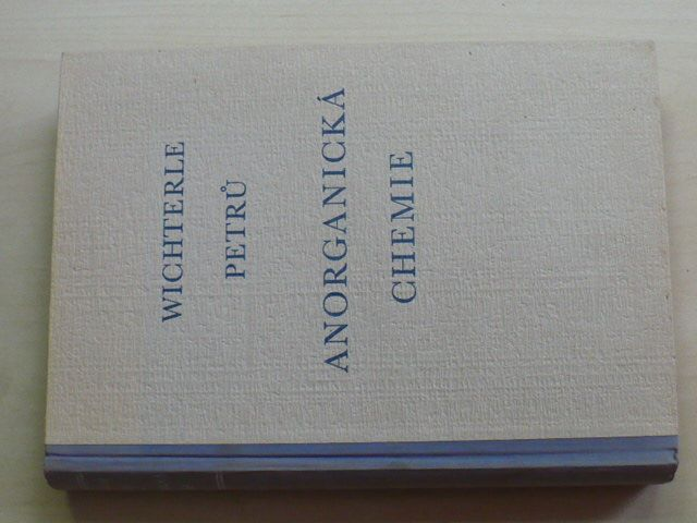 Wichterle, Petrů - Anorganická chemie (1953)